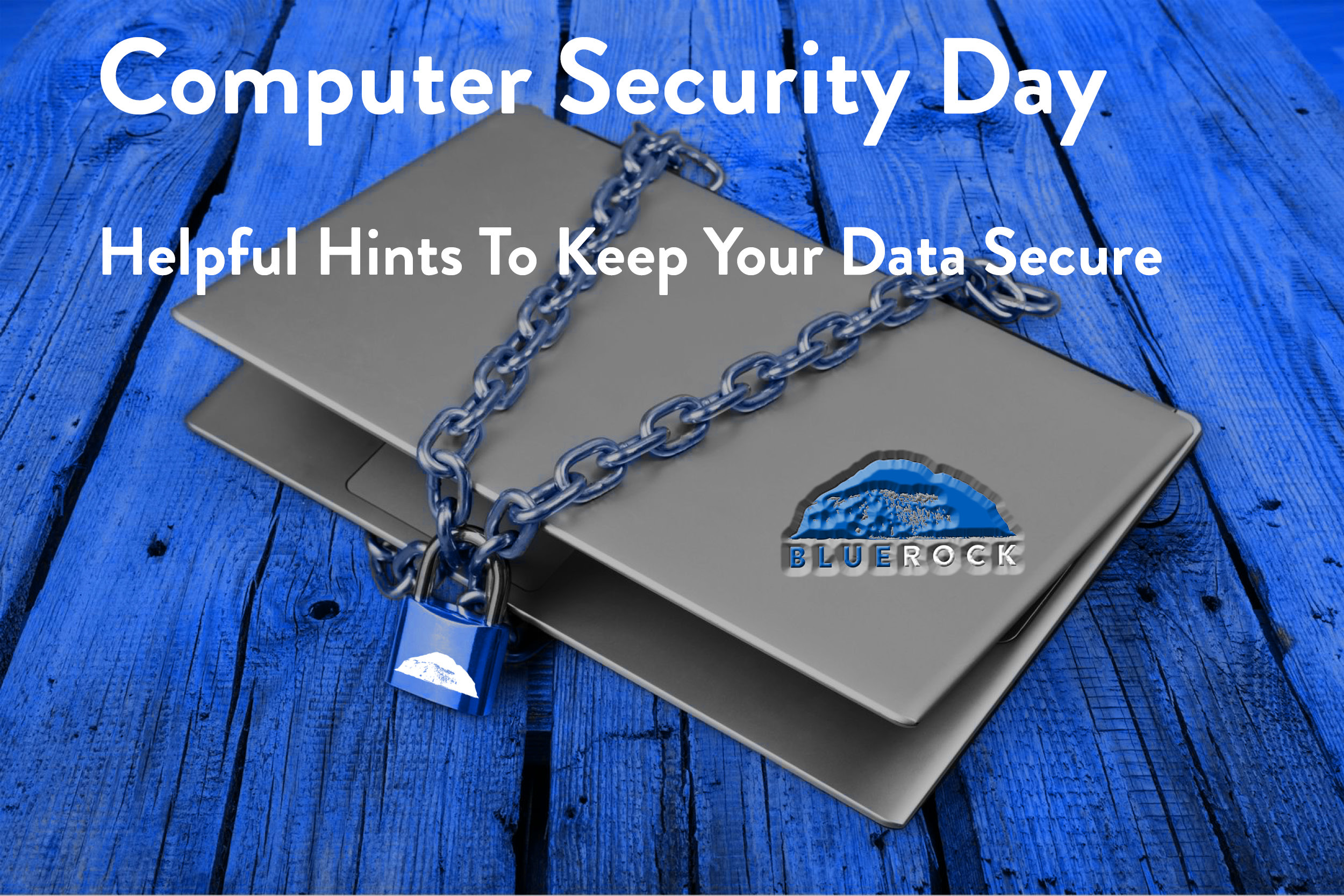 Blue Rock Computer security dayBR